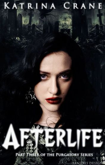 Afterlife (Purgatory Series Part Three)