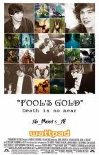 """Fool's Gold"" || L.S by kleineKatzeTom"