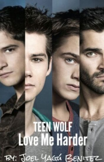 Teen Wolf: Love Me Harder