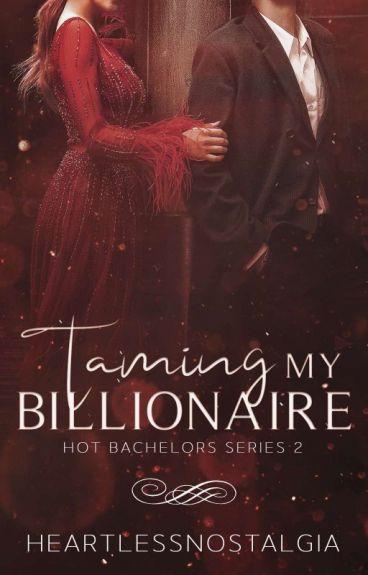 Taming My Billionaire