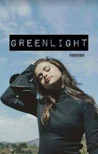 Greenlight ||Befejezett|| by fireproofbloom