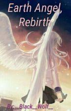 Земной ангел. Возрождение. by __Black__Wolf__