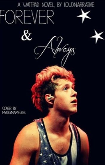 Forever and Always (Niall Horan Love Story) {COMPLETE}