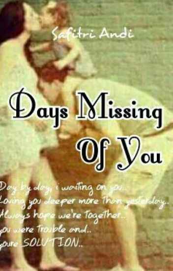 Days Missing Of You