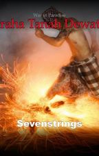 Prahara Tanah Dewata by 7strings