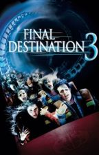 Final Destination 3 by XXBlueCrushXX