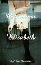 O teorema de Elisabeth by Vick_Peixoto69