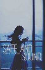 Safe and Sound by nikelipstick0223