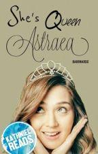 She's Queen Astraea by barrnardo