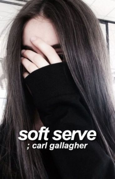 Soft Serve [Carl Gallagher/Shameless]