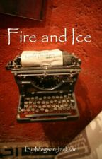 Fire and Ice by MeghanJackson