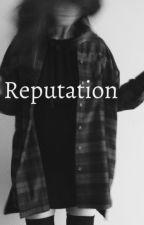 Reputation  l.h au  by xxHemmoidkxx