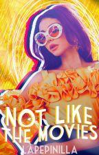 Not Like the Movies [2da temporada NF] by LaPepinilla