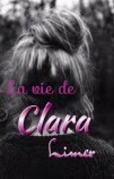 La vie de Clara Limer by direction_forever