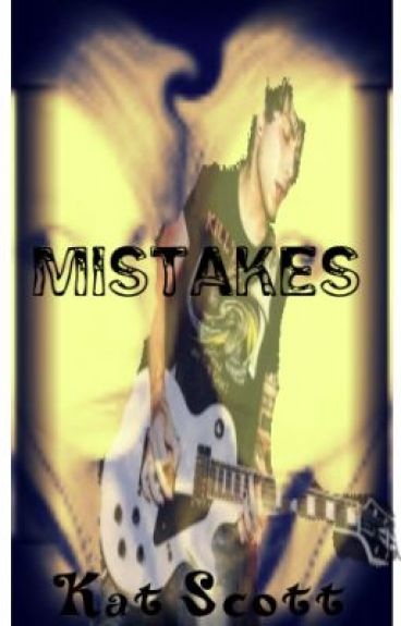 Mistakes (A My Chemical Romance Problem)