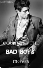 Counting the Bad Boys Moves by xXxF3arl3ssxXx