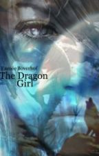 the dragon girl by -FantasyWriter-