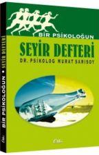 Bir Psikoloğun Seyir Defteri by muratsarisoy