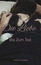 Die Liebe bis zum Tod by hayalimsin__