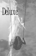 Deluxe• || ON HOLD by lowlkoel