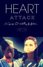 Heart Attack [A George O' Malley Fanfiction] by caitlin7204