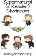 Supernatural (x Reader) Chatroom by simplyelementary