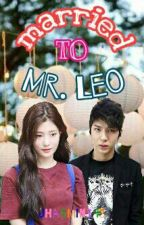 Married to Mr. Leo by Jhasmin143