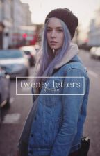 twenty letters; horan ✓ by xveniice