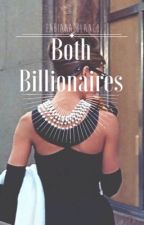 Both Billionaires | h.s. by FabysBlog