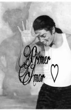 Primer Amor (Michael Jackson) ♡ by MontseJackson