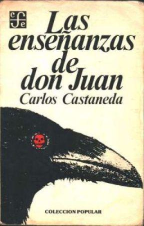 Las Enseñansas De Don Juan 06 El Don Del Aguila Wattpad