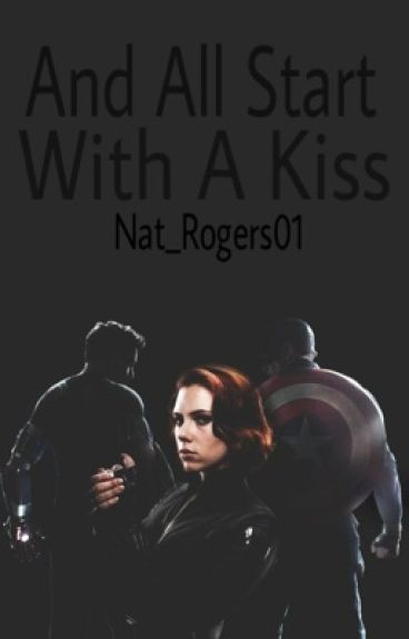 And All Start With a Kiss|Romanogers,Stasha [Por Editar]