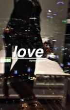 love?; h.g [ ON HOLD ] by shwavybabes