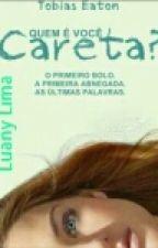 Quem É Você, Careta? -Tobias Eaton by LuanyPrior