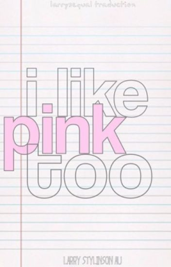I like pink too | l.s one shoot| au