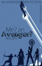 Me? An Avenger? by -BluLight-