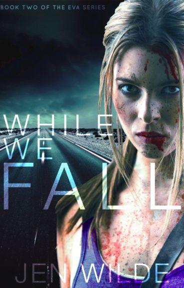 While We Fall (The Eva Series #2)