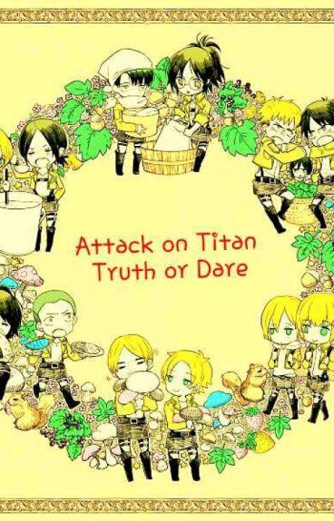Attack on Titan: Truth or Dare?