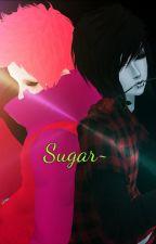Sugar /Sequel/ by SerathRaveon