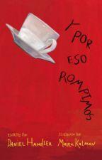 Y Por Eso Rompimos. by swxftquxxn