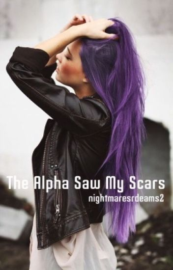The Alpha Saw My Scars