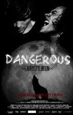 Dangerous. (l.s) |Cancelada| by espacial_sunshine