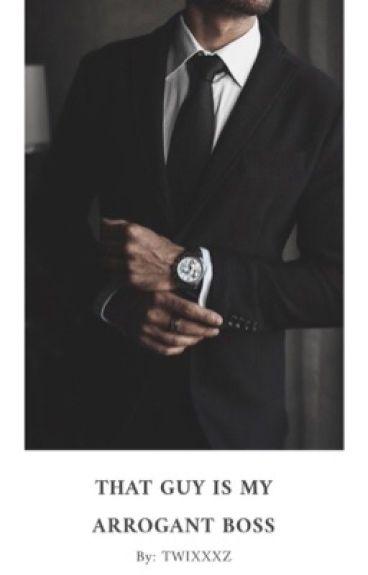 That Guy Is My Arrogant Boss ✔