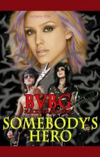 Black Veil Bad Girl ~ Book 1: Somebody's Hero( a Black Veil Brides Fan Fiction) by JuxtaposePixie
