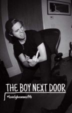 The boy next door // Luke hemmings by lovelyhemmo96