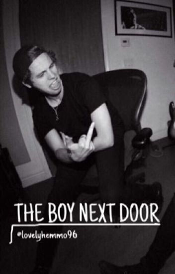 The boy next door // Luke hemmings