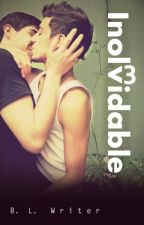 Inolvidable (Gay Romance) by BLwriter