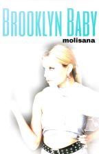 Brooklyn Baby by molisana