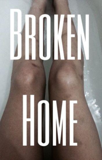 Broken Home ; muke