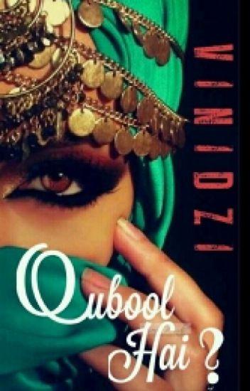 Qubool Hai? (unedited)